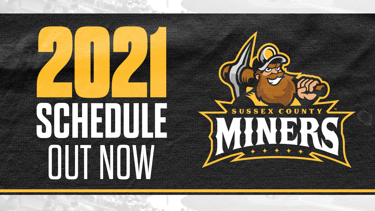 Sussex County Miners 2021 Schedule Out Now